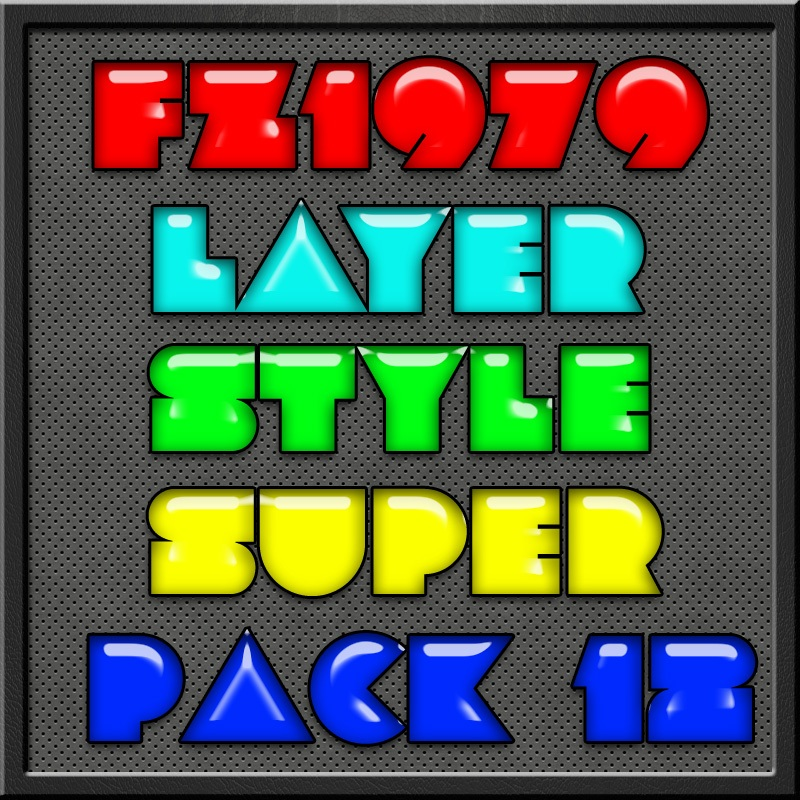 Super pack layer style 12 Photoshop brush