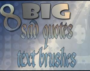 Sad Quotes text brushes Photoshop brush